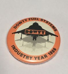 Dowty Fuel Systems - Industry Year Badge 1986