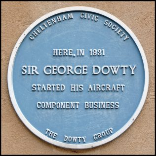 Sir George Herbert Dowty (27 March 1901 – 2 December 1975) was an English inventor and businessman. Blue Plaque Location: Mews End, 10 Lansdown Terrace Lane, Cheltenham