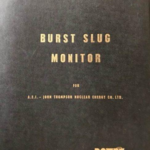 Dowty Nucleonics - Burst Slug Monitor Book