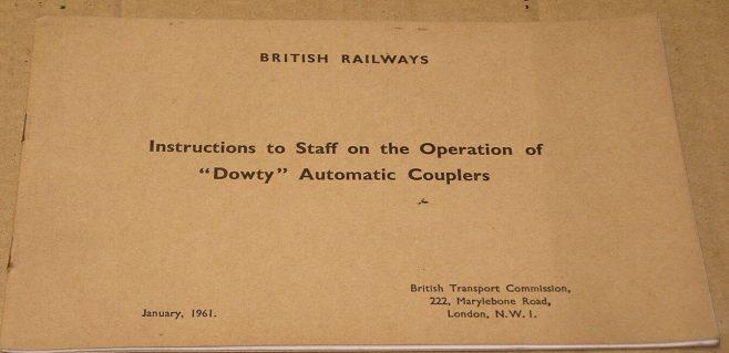 British Railways - Dowty Automatic Coupler Instructions