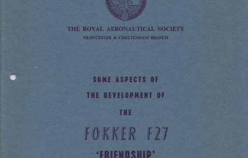"Some Aspects of the Development of the Fokker F27 ""Friendship"""