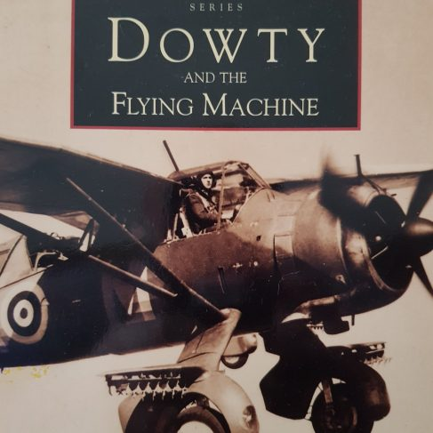 Dowty and the Flying Machine by Derek James (The History Press) | Derek James