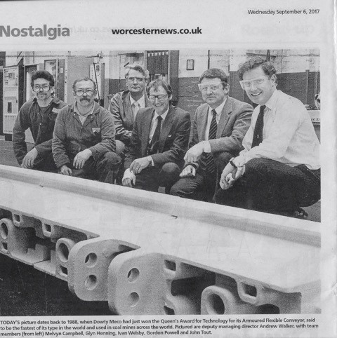 In 1988 Meco won the Queen' s award for technology for Its Armoured Face Conveyors. | Worcester Evening News